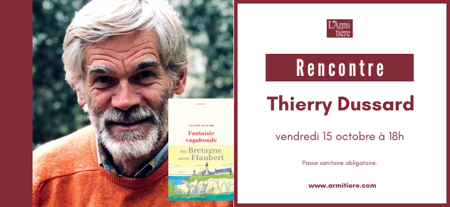 Rencontre avec Thierry Dussard