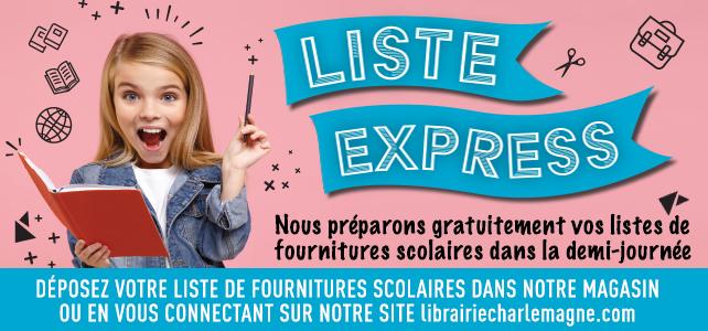 SERVICE EXPRESS LISTE SCOLAIRE !