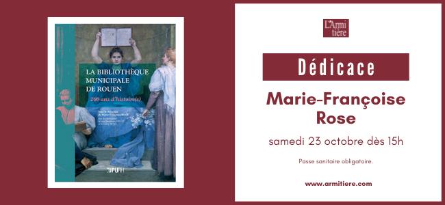 Dédicaces avec Marie-Françoise Rose