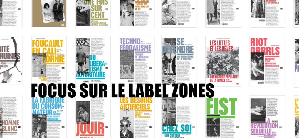 Focus sur le label Zones