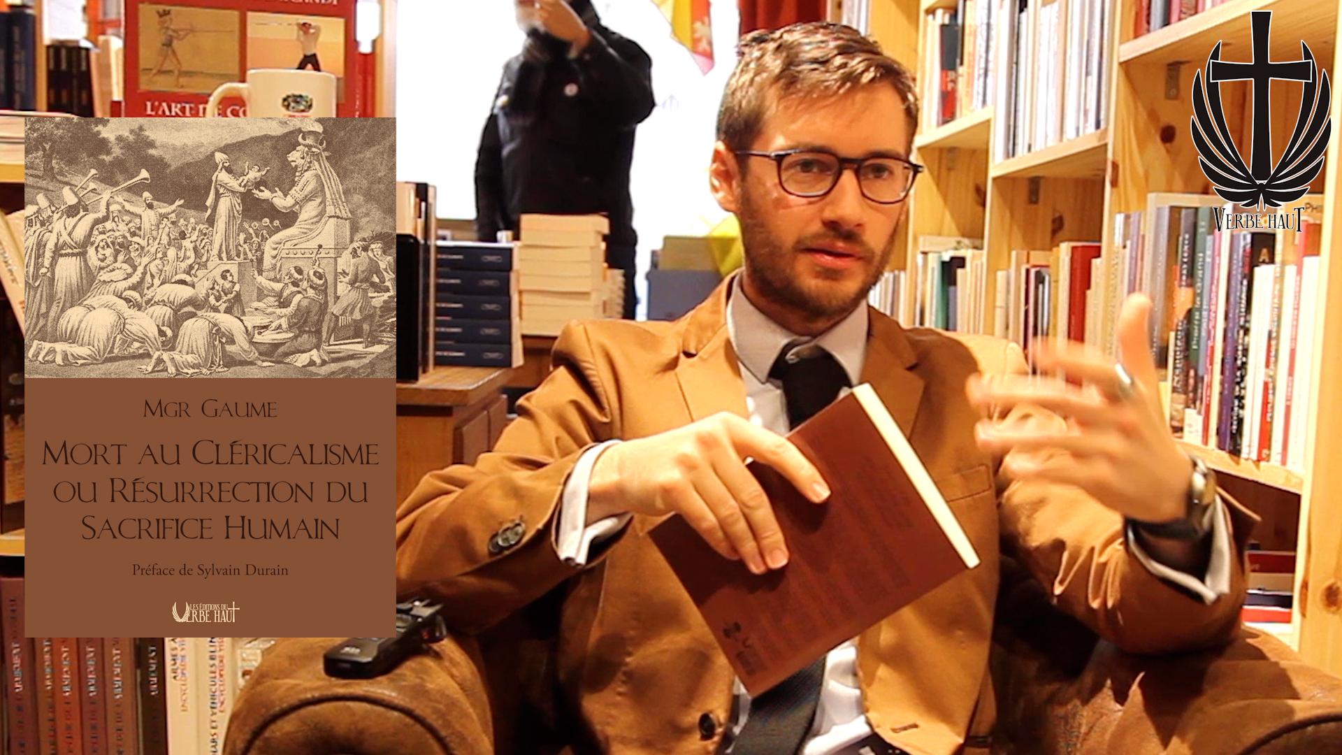 Présentation du livre de Monseigneur Gaume