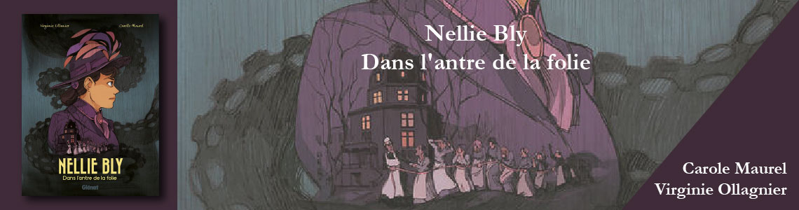 Nellie Bly - Dans l'antre de la folie
