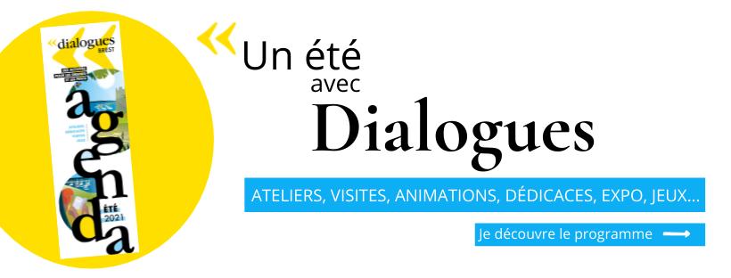 Un été à Dialogues