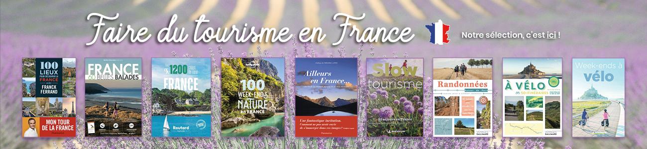 FAIRE DU TOURISME EN FRANCE