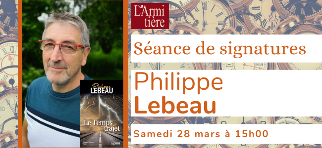 Séance de signatures avec Philippe Lebeau