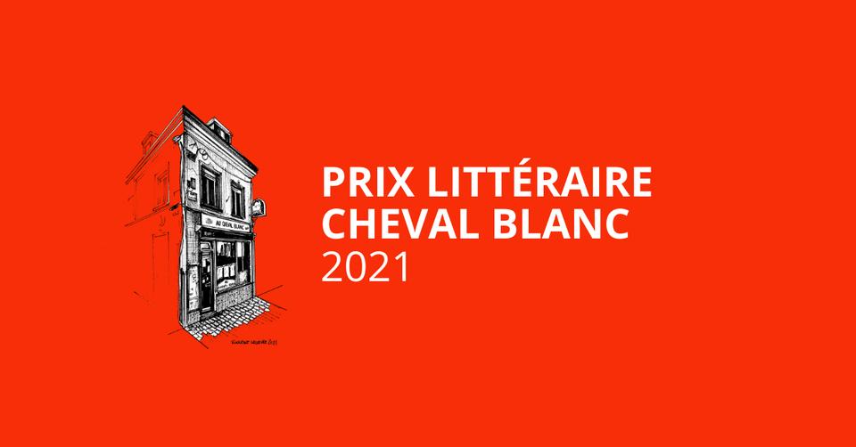 Prix littéraire du cheval blanc 2021