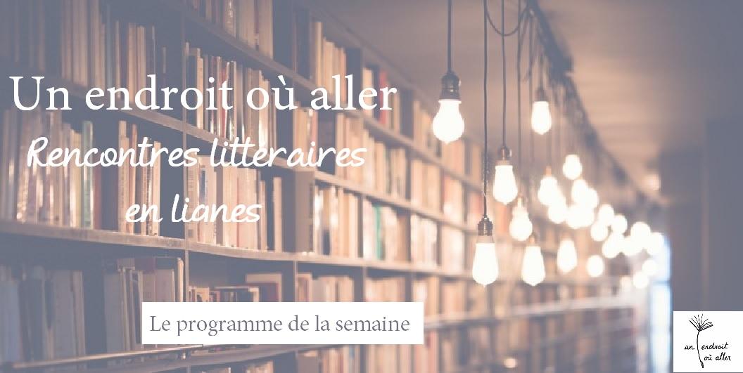 Un endroit où aller : Rencontres littéraires en li