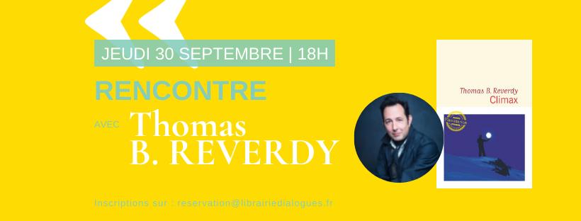 Rencontre avec Thomas B.Reverdy