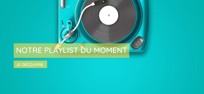 La playlist du moment