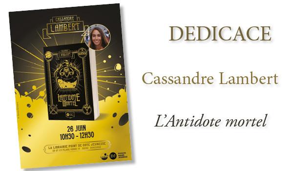 Dédicace Cassandre Lambert