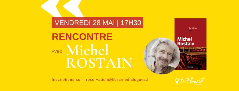 Rencontre avec Michel Rostain