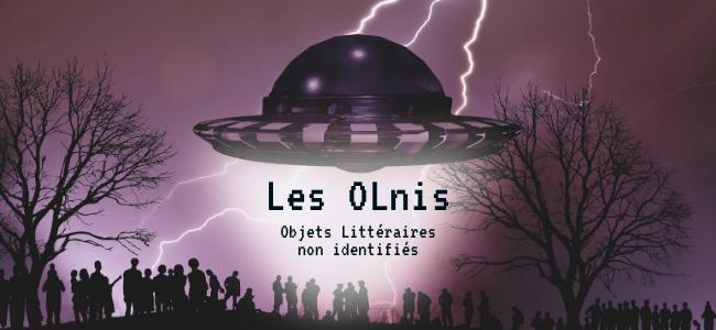 Les objets Littéraires non identifiés (oLnis)