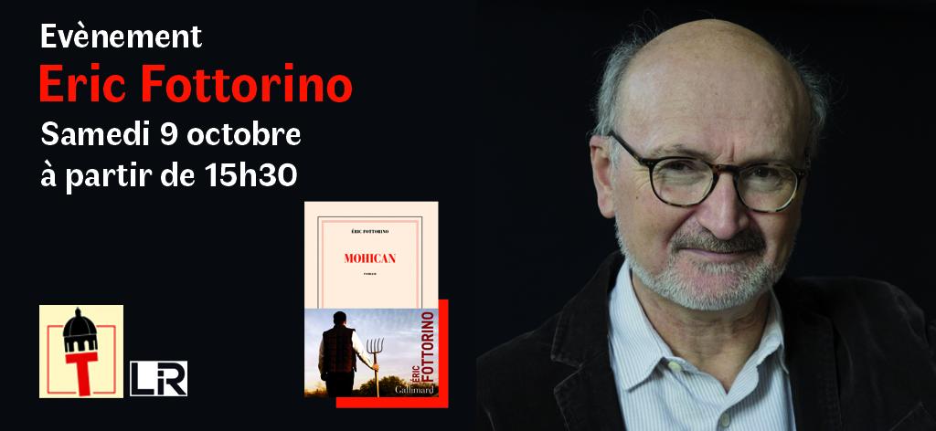 Eric Fottorino Samedi 9 octobre