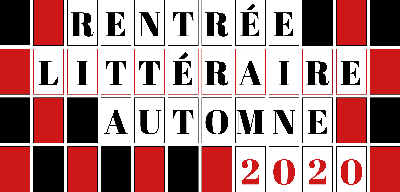 Rentrée littéraire automne 2020