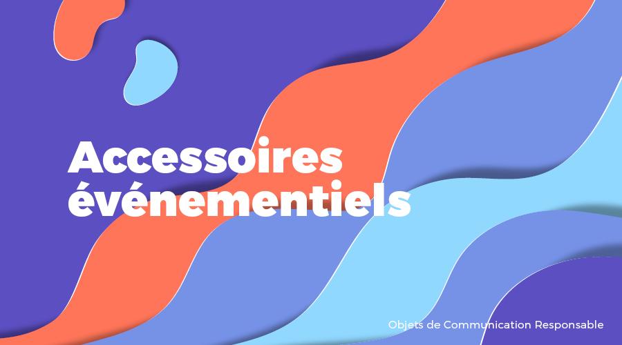 Univers - Accessoires événementiels - Goodies responsables - Cadoetik