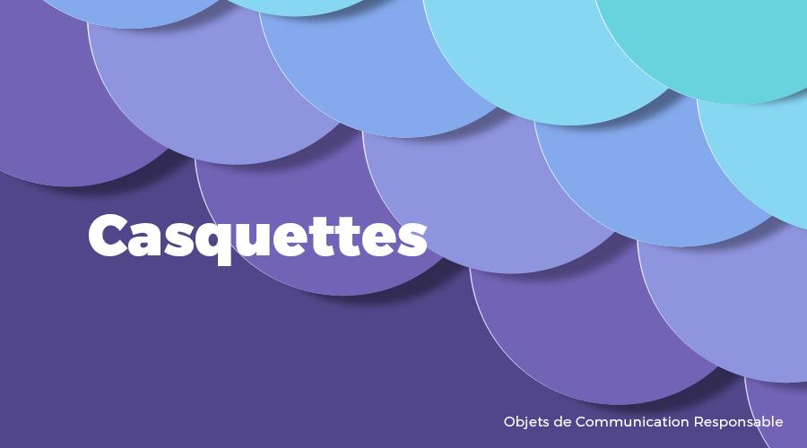 Univers - Casquettes - Goodies responsables - Cadoetik