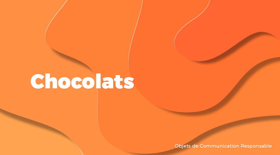 Univers - Chocolats - Goodies responsables - Cadoetik