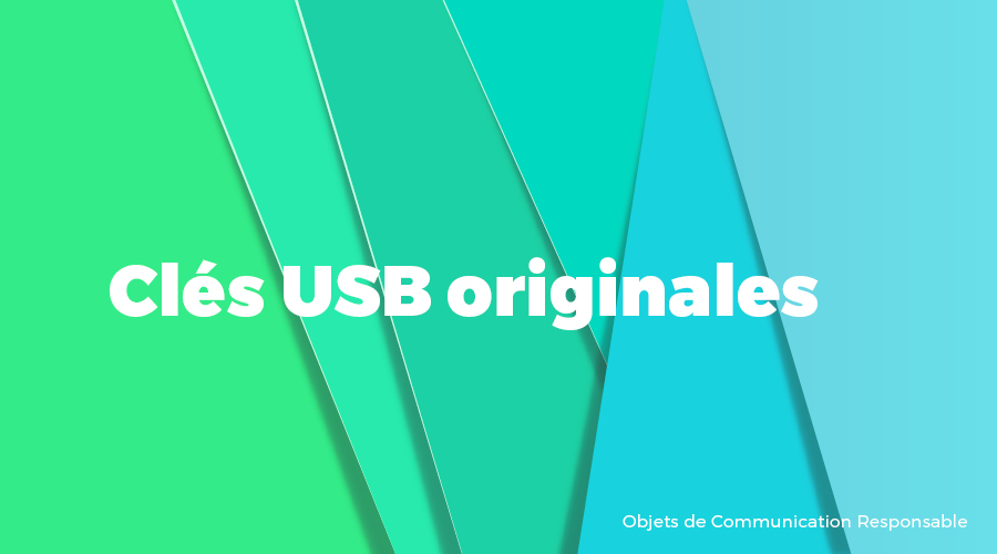 Univers - Clés USB originales - Goodies responsables - Cadoetik