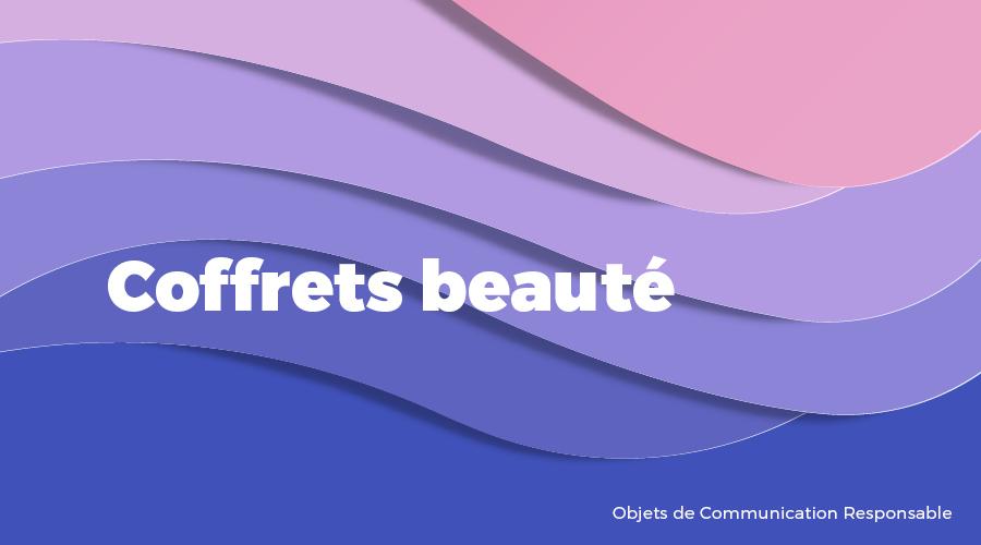 Univers - Coffrets beauté - Goodies responsables - Cadoetik