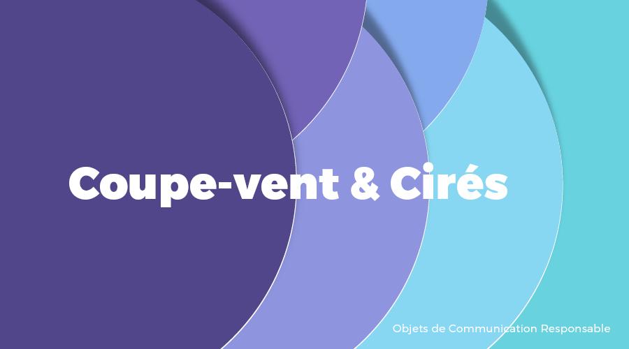 Univers - Coupe-vent & Cirés - Goodies responsables - Cadoetik