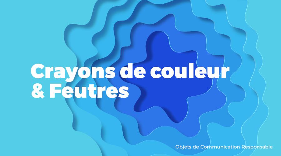 Univers - Crayons de couleur & Feutres - Goodies responsables - Cadoetik