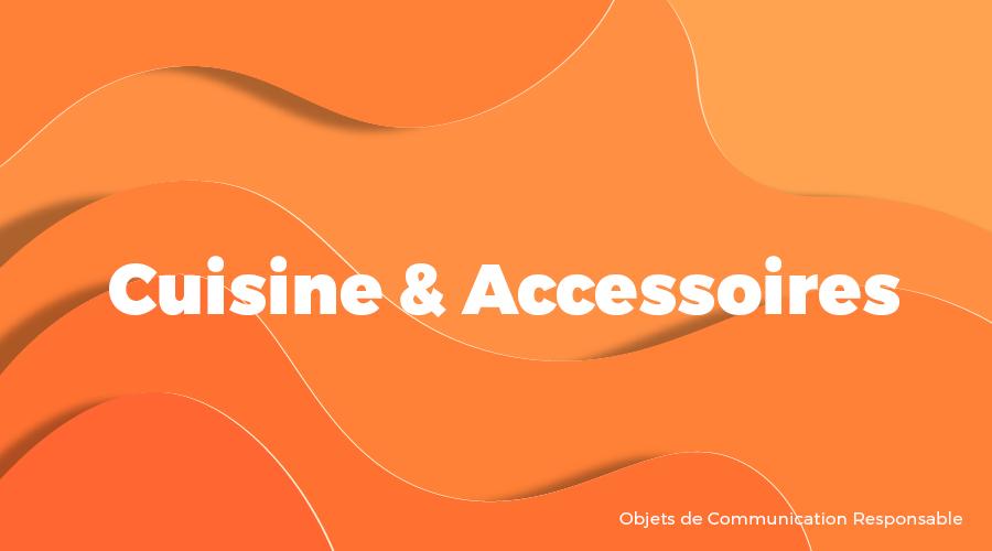 Univers - Cuisine & Accessoires - Goodies responsables - Cadoetik