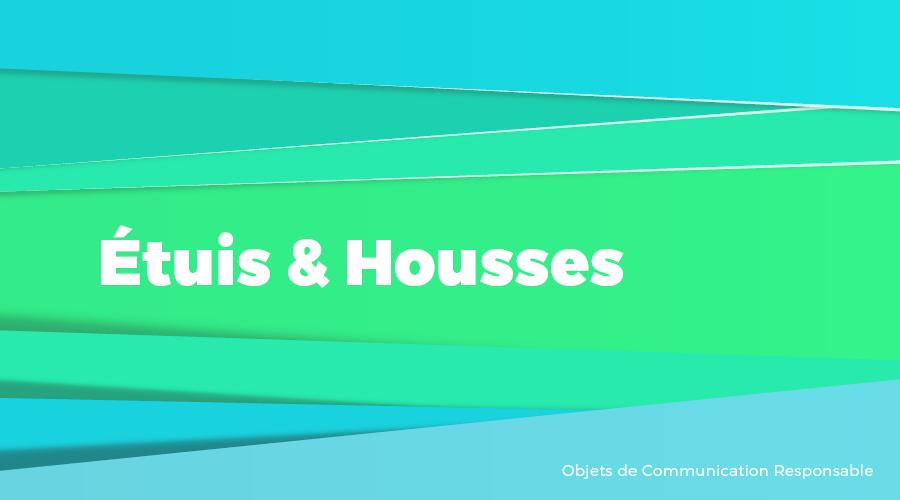 Univers - Etuis & Housses - Goodies responsables - Cadoetik