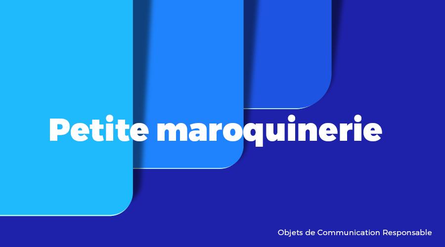 Univers - Petite maroquinerie - Goodies responsables - Cadoetik