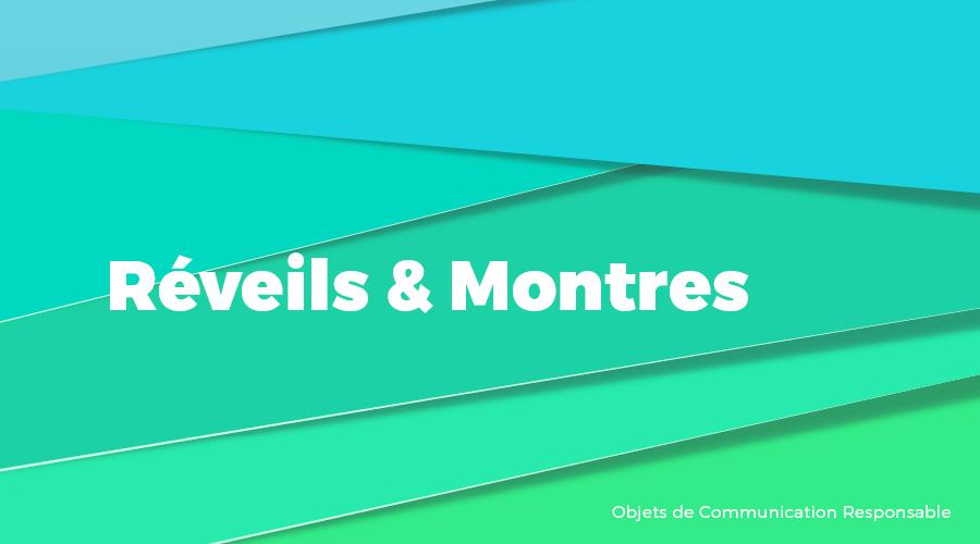 Univers - Réveils & Montres - Goodies responsables - Cadoetik