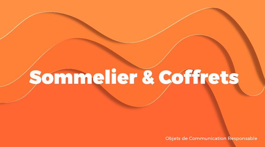 Univers - Sommelier & Coffrets - Goodies responsables - Cadoetik