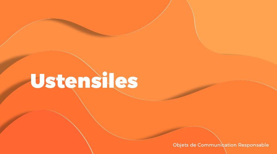 Univers - Ustensiles - Goodies responsables - Cadoetik