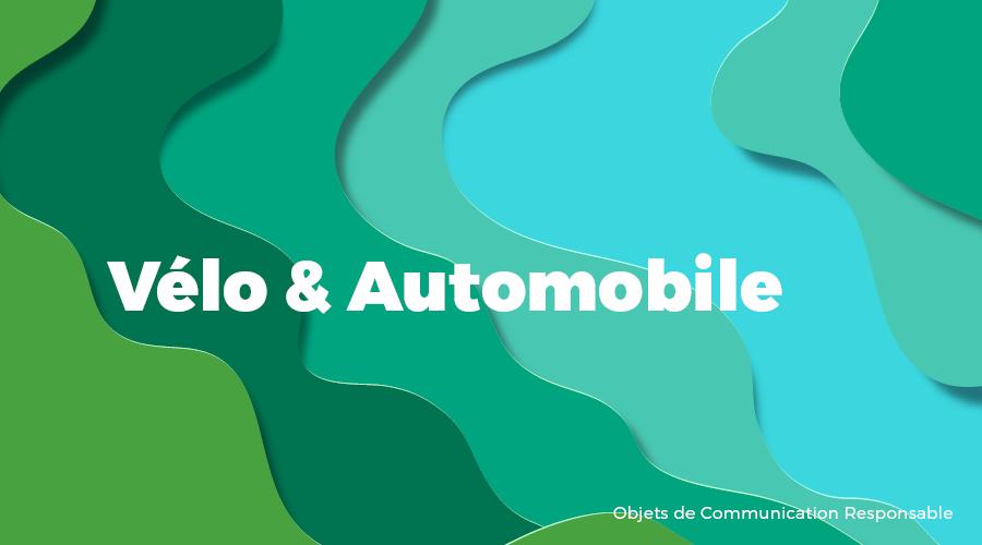 Univers - Vélo & Automobile - Goodies responsables - Cadoetik