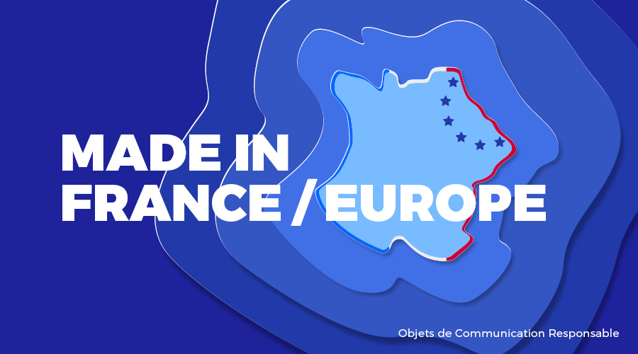 Univers - Fabrication France & Europe - Goodies responsables - Cadoetik