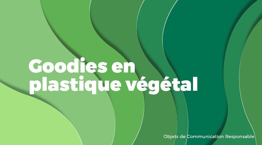 Univers - Goodies en plastique végétal - Goodies responsables - Cadoetik