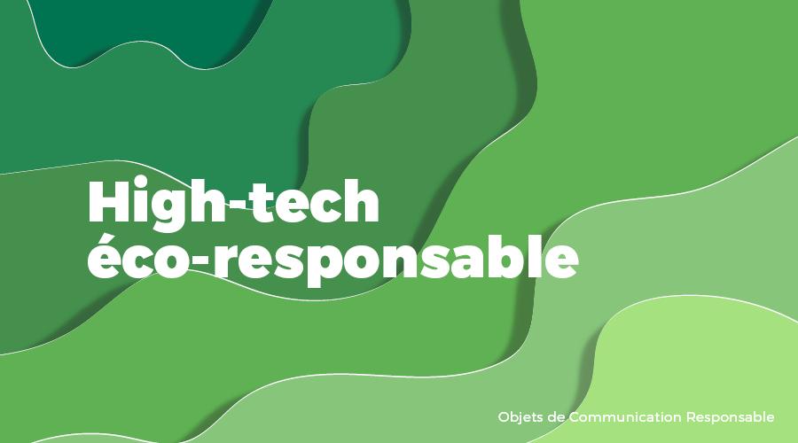 Univers - High-Tech éco-responsable - Goodies responsables - Cadoetik
