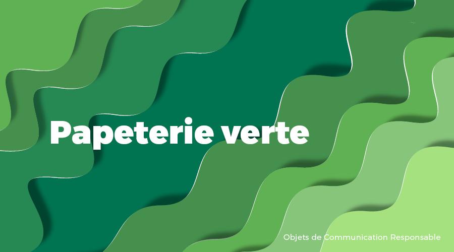Univers - Papeterie verte - Goodies responsables - Cadoetik