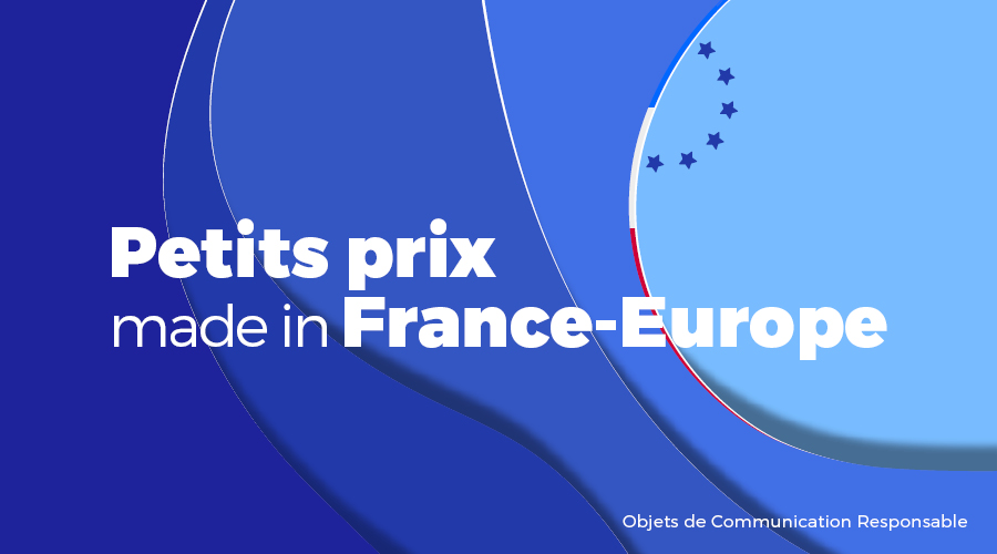 Univers - Petits prix made in France-Europe - Goodies responsables - Cadoetik