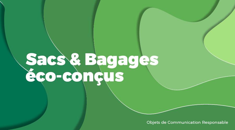 Univers - Sacs & bagages éco-conçus - Goodies responsables - Cadoetik