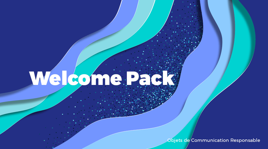 Univers - Welcome Pack - Goodies responsables - Cadoetik