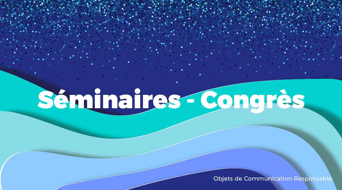 Univers - Séminaires & Congrès - Goodies responsables - Cadoetik