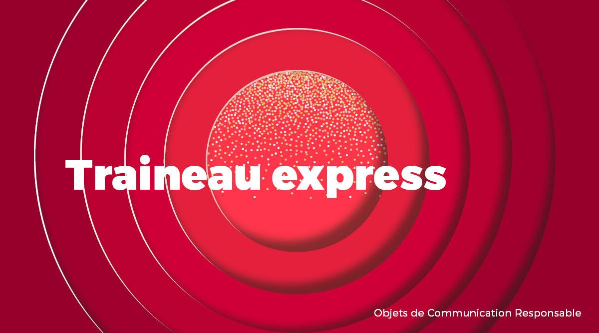 Univers - Traineau express - Goodies responsables - Cadoetik