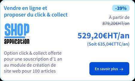 Module de création de site e-commerce avec option click & collectShop Application
