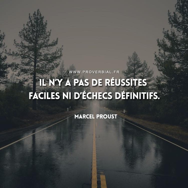 Il n'y a pas de réussites faciles ni d'échecs définitifs.