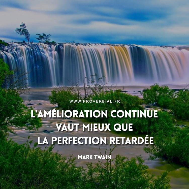 L'amélioration continue vaut mieux que la perfection retardée.