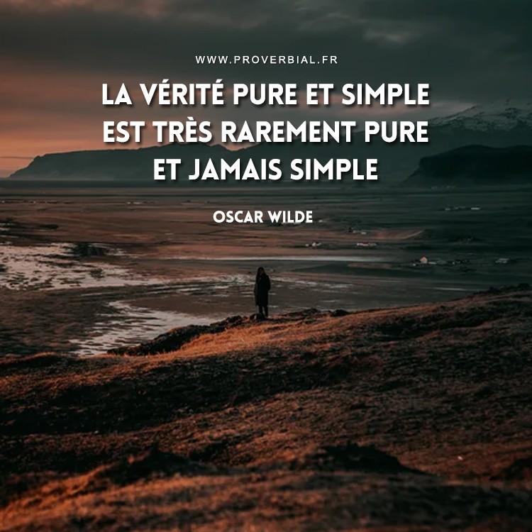 La vérité pure et simple est très rarement pure et jamais simple.