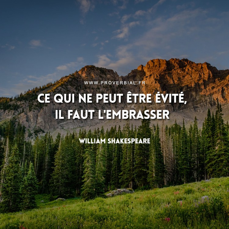 Citation de William Shakespeare sur la vie