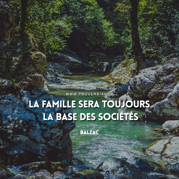 Citation de Balzac sur la famille