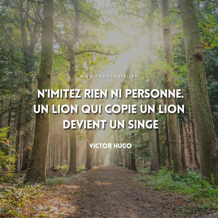 Citation de Victor Hugo sur la nature et l'imitation