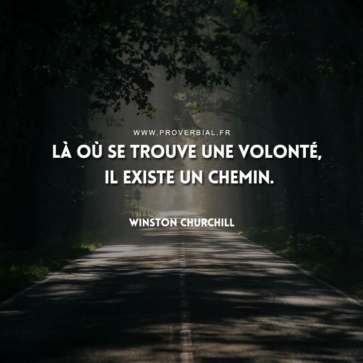 Là où se trouve une volonté, il existe un chemin.