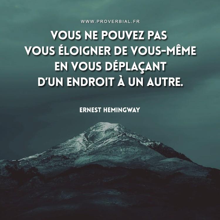 Citation De Ernest Hemingway 10 Fevrier 2018